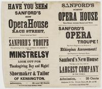 Have you seen Sanford's new Opera House Race Street, between Second and Third? : Sanford's Troupe now performing to the largest audiences ever assembled to witness minstrelsy Look out for Thanksgiving day and night! The shoemaker & tailor of Kensington. A