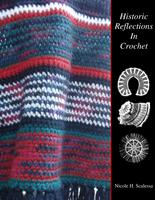 Historic reflections in crochet / by Nicole H. Scalessa.