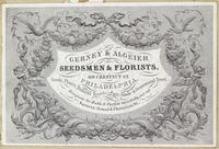 Gerney & Algeier, seedsmen & florists, 69 Chestnut St., Philadelphia. [graphic] : Seeds, plants, bulbous roots; fruits, shade & ornamental trees.