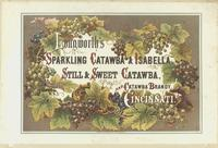 Longworth's sparkling Catawba & Isabella, still & sweet Catawba, and Catawba Brandy. Cincinnati. [graphic].