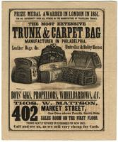 Thos. W. Mattson, 402 Market Street, one door above Fourth Street, south side. The most extensive trunk & carpet bag manufacturer in Philadelphia. [graphic] / Mumford & Haas sc.