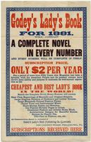 Godey's lady's book for 1881, : will contain a complete novel in every number and every number will be complete in itself. Subscription price, only $2 per year For a period of more than fifty years this magazine has been a favorite with the American peopl