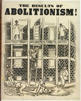 The results of abolitionism. [graphic]