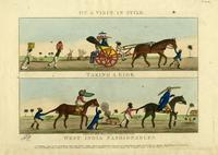 West India fashionables. [graphic] : On a visit in style. Taking a ride. / J.F.