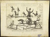 Whig equestrian exercises - ground and lofty tumbling. [graphic].