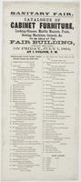Sanitary Fair. : Catalogue of cabinet furniture, looking-glasses, marble mantels, fonts, sewing machines, carpets, &c. to be sold at the fair building, (Logan Square.) On Friday, July 1, 1864, at 1 o'clock, p.m. ...