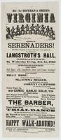 Ho! For Hoffman & Smith's Virginia Troupe of Serenaders! : The most competent actors that have ever appeared, will perform at Langstroth's Hall, Germantown, on Wednesday eve'ng, Feb. 1st, 1865 Programme. Part first. Full band, with laughable jokes and com