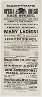 Sanford's new Opera House Race Street, between Second & Third, : Friday evening, December 23d, 1864. Card to the public. Mr. Sanford begs leave to acquaint the unknowing, who are daily asking the question, whether ladies attend his entertainments? at the