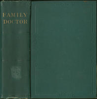 The family doctor: a dictionary of domestic medicine and surgery, especialy adapted for family use