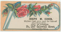 Joseph M. Cohen, highest cash price paid for cast-off clothing. Call or address No. 1547 Callowhill Street, Philadelphia.