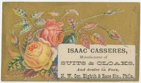 Isaac Casseres, manufacturer of suits and cloaks, and dealer in furs, N.W. cor. Eighth & Race Sts., Phila.