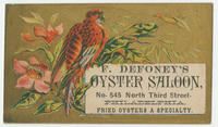 F. Defoney's oyster saloon, No. 545 North Third Street, Philadelphia. Fried oysters a specialty.
