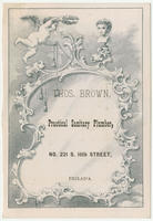 Thos. Brown, practical sanitary plumber, No. 221 S. 16th Street, Philad'a.