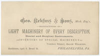 Geo. Rehfuss & Sons, mech. eng's, manufacturers of light machinery of every description. Dental and surgical instruments. Inventors of special machinery, Tiernan Street, below Wharton, Philadelphia, Pa. Residence, 1316 S. Broad St.