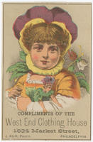 Compliments of the West End Clothing House, 1634 Market Street, Philadelphia. J. Kuh; prop'r.