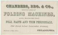 Chambers, Bro. & Co., manufacturers of folding machines, also, machines that fold, paste and trim periodicals, 52d Street below Lancaster Avenue. Philadelphia. (Means of access, over.)