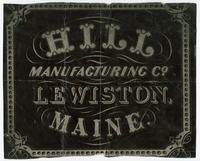 Hill Manufacturing Co. Lewistown, Maine.