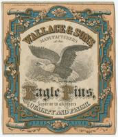 Wallace & Sons, manufacturers of the eagle pin, superior to all others in quality and finish.