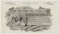 The Chestnut Hill Stock Farm, Chestnut Hill, Pa. Breeders and importers of hackneys and thoroughbreds, hunters, high action pairs, dog-cart horses, ladies cobs, and childrens ponies.