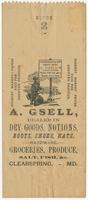 A. Gsell, dealer in dry goods, notions, boots, shoes, hats, hardware, groceries, produce, salt, fish, &c. Clearspring, - MD.