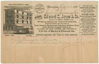 Bought of Edward C. Jones & Co. Successors to Amos H. Yarnall & Co. Wholesale druggists, manufacturers and dealers in drugs, chemicals, pharmaceutical preparations, perfumery, spices, patent medicines, druggists' sundries, & c. Also, paints, oils, glass,