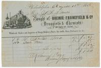 Bought of Breinig, Fronefield & Co. Druggists & chemists, no. 187 North 3rd Street. Wholesale dealers and importers of drugs, medicines, paints, dye stuffs, glass, perfumery &c.&c.