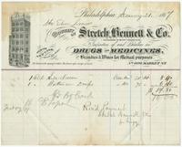 Bought of Stretch, Bennett & Co. (Successors to Peter T. Wright & Co.) Importers of and dealers in drugs and medicines. Also brandies & wines for medical purposes. No. 609 Market St.