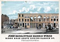 John Baird, steam marble works, Ridge Road above Spring Garden St. Philadelphia. [graphic]