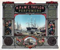 H. P. & W. C. Taylor perfumers [graphic] / W. Dreser, delt. & lith.