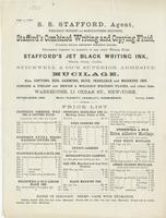 S. S. Stafford, agent, wholesale druggist and manufacturing stationer, Stafford's combined writing and copying fluid, (formerly labeled Arnold's writing fluid,) warranted superior to Arnold's or any other writing fluid.