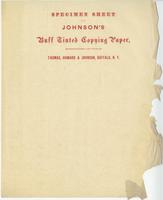 Specimen sheet of Johnson's buff tinted copying paper, manufactured and sold by Thomas, Howard & Johnson, Buffalo, N. Y.