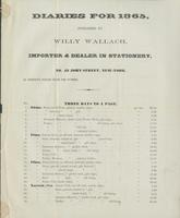 Diaries for 1865, published by Willy Wallach, importer & dealer in stationery, no. 43 John Street, New-York.
