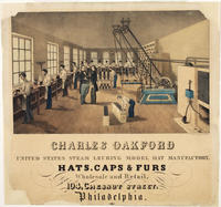 Charles Oakford United States steam leuring model hat manufactory.