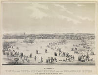 A correct view of the City of Philadelphia on the Delaware River as it appeared on 25th of January 1852.
