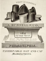 A. Russell & Co. 104 Chestnut Street. Philadelphia. Fashionable hat and cap manufacturers.