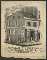 William W. Cansler's Paper-Hanging Warehouse N.E. corner of Arch & Seventh Sts. Philadelphia.